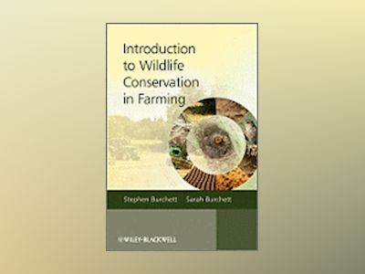 Introduction to Wildlife Conservation in Farming av Stephen Burchett