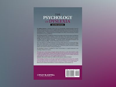 The Psychology of Dyslexia: A Handbook for Teachers with Case Studies, 2nd av Michael Thomson