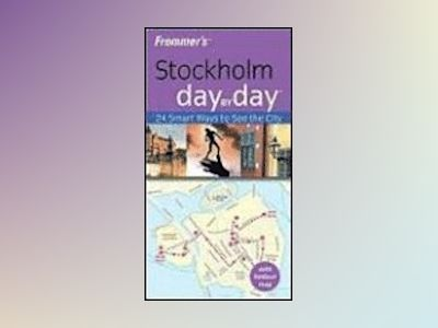 Frommer's Stockholm Day by Day av Mary Anne Evans