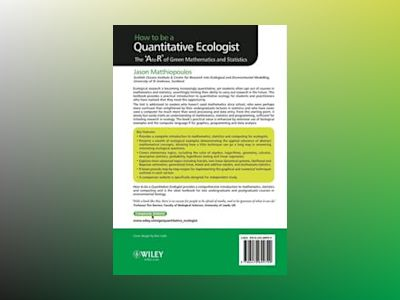 How to be a Quantitative Ecologist: The 'A to R' of Green Mathematics and S av Jason Matthiopoulos