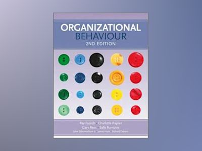 Organizational Behaviour, 2nd Edition av Ray French