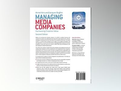 Managing Media Companies : Harnessing Creative Value, 2nd Edition av Annet Aris