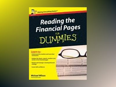 Reading the financial pages for dummies av Michael Wilson