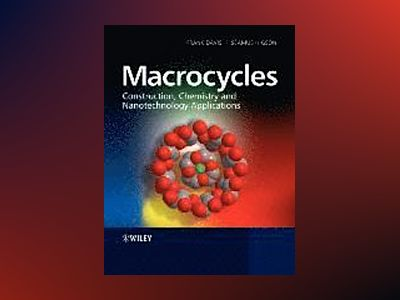 Macrocycles: Construction, Chemistry and Nanotechnology Applications av Seamus Higson