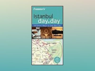 Frommer's Istanbul Day by Day av Emma Levine