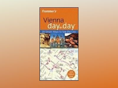 Frommer's Vienna Day by Day av Teresa Fisher