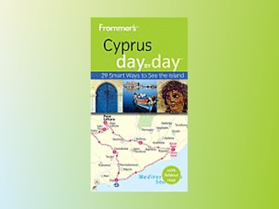 Frommer's Cyprus Day By Day , 1st Edition av Sue Bryant