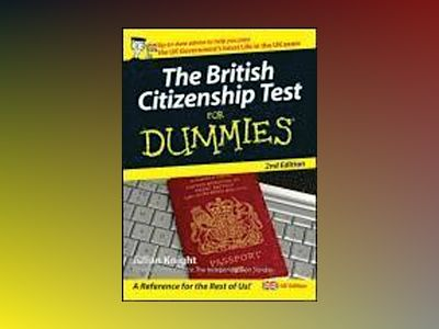 British citizenship test for dummies av Julian Knight