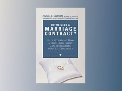Do We Need a Marriage Contract av Michael G. Cochrane