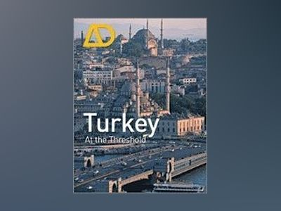 Turkey:At the Threshold : Architectural Design av Michael Hensel