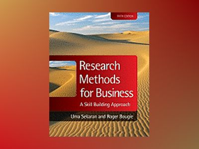 Research Methods for Business: A Skill Building Approach, 5th edition av Uma Sekaran