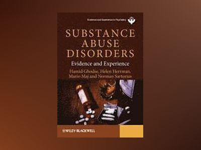 Substance Abuse Disorders: Evidence and Experience av Hamid Ghodse