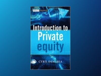 Introduction to Private Equity av Cyril Demaria