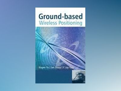Ground-based Wireless Positioning av Kegan Yu