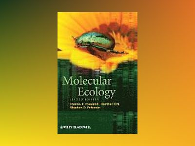Molecular Ecology, 2nd Edition av Joanna R. Freeland