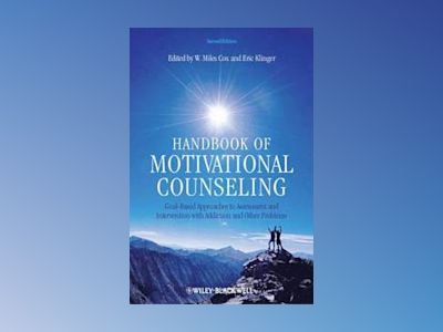 Handbook of Motivational Counseling: Goal-Based Approaches to Assessment an av W. Miles Cox