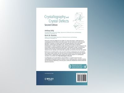 Crystallography and Crystal Defects, 2nd Edition av Anthony A. Kelly