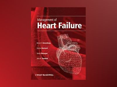 Management of Heart Failure av Barry Greenberg