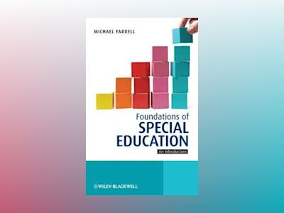 Foundations of Special Education: An Introduction av Michael Farrell
