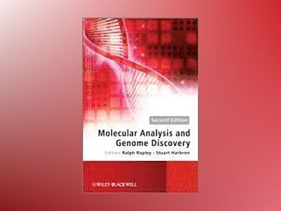 Molecular Analysis and Genome Discovery , 2nd Edition av Ralph Rapley