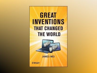Great Inventions that Changed the World av Wei