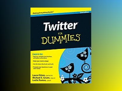 Twitter For Dummies, 2nd Edition av Laura Fitton
