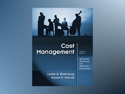 Cost Management av Leslie G. Eldenburg