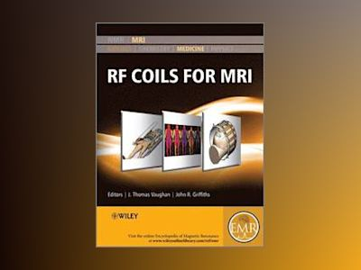 Handbook of RF Coils for MR Imaging and Spectroscopy av Vaughan