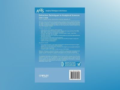 Extraction Techniques in Analytical Sciences av John R. Dean