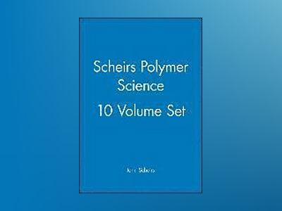 Scheirs Polymer Science: 10 Volume Set av John Scheirs