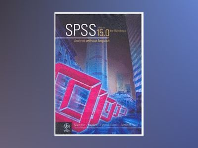 Spss - analysis without anguish using spss version 15.0 for windows av Sheridan J. Coakes
