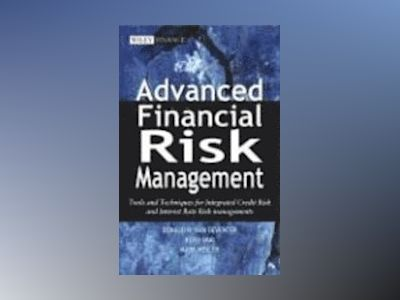 Advanced Financial Risk Management: Tools and Techniques for Integrated Cre av Donald R. Van Deventer