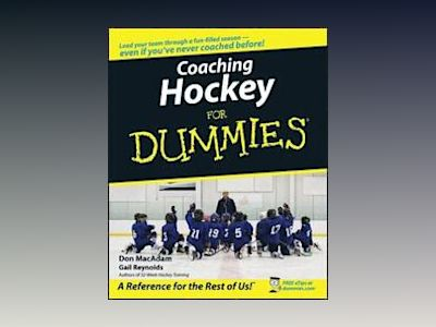 Coaching Hockey For Dummies av Gail Reynolds