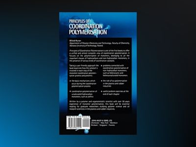 Principles of Coordination Polymerisation av Witold Kuran