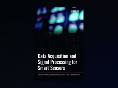 Data Acquisition and Signal Processing for Smart Sensors av Nikolay V. Kirianaki