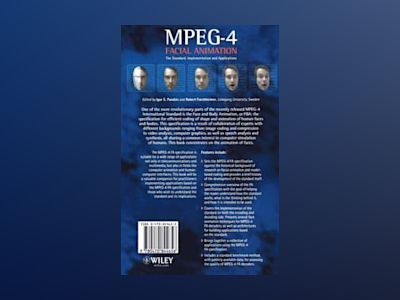 MPEG-4 Facial Animation: The Standard, Implementation and Applications av Igor S. Pandzic