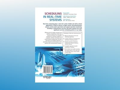 Scheduling in Real-Time Systems av Francis Cottet