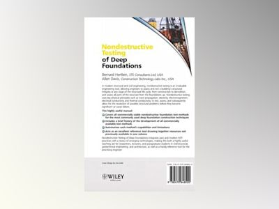 Nondestructive Testing of Deep Foundations av Bernard Hertlein