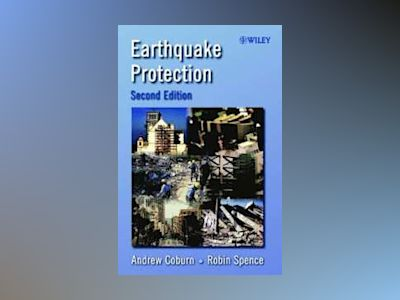 Earthquake Protection, 2nd Edition av Andrew Coburn
