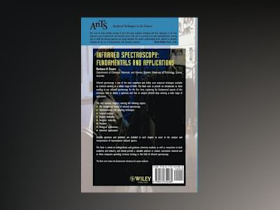 Infrared Spectroscopy - Fundamentals and Applications av Barbara H. Stuart