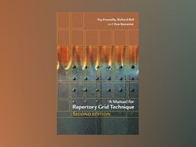 A Manual for Repertory Grid Technique, 2nd Edition av Fay Fransella