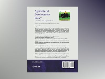 Agricultural Development Policy: Concepts and Experiences av Roger D. Norton