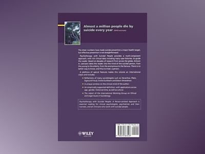 Psychotherapy with Suicidal People: A Person-centred Approach av Antoon A. Leenaars