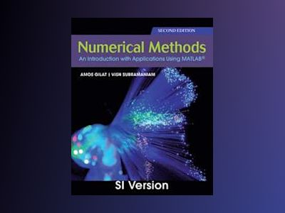 Numerical Methods with MATLAB 2nd Edition International Student Version av Amos Gilat