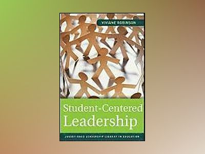 Student-Centered Leadership av Viviane Robinson