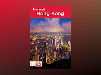 Frommer's Hong Kong, 11th Edition av Beth Reiber