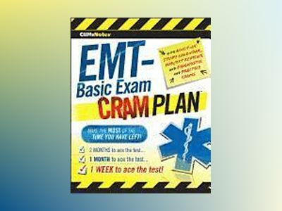 CliffsNotes EMT-Basic Exam Cram Plan av Northeast Editing