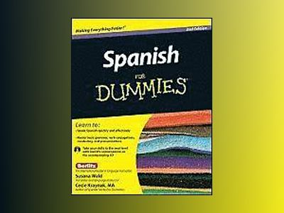 Spanish For Dummies, 2nd Edition av Susana Wald