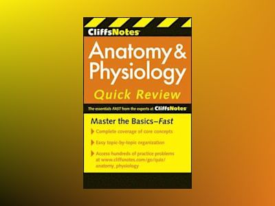 CliffsNotes Anatomy and Physiology Quick Review, 2nd Edition av Steven Bassett