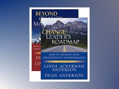 The Change Leader's Roadmap and Beyond Change Management, Two Book Set, 2nd av Linda Ackerman Anderson